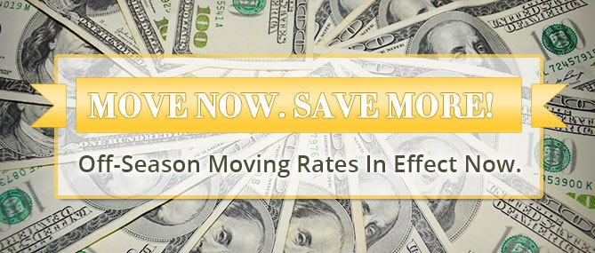 Off-Season Moving Rates In Effect Now.