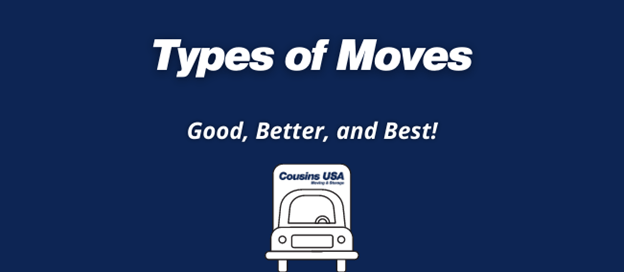 """Text says, """"Types of Moves: Good, Better, and Best!"""