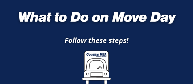 """Text says, """"What to do on move day: Follow these steps"""""""